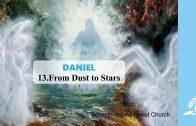 13.FROM DUST TO STARS – DANIEL | Pastor Kurt Piesslinger, M.A.