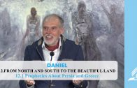 12.1 Prophecies About Persia and Greece – FROM NORTH AND SOUTH TO THE BEAUTIFUL LAND | Pastor Kurt Piesslinger, M.A.