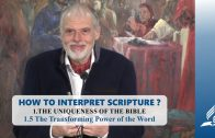 1.5 The Transforming Power of the Word – THE UNIQUENESS OF THE BIBLE | Pastor Kurt Piesslinger, M.A.