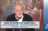 3.2 Jesus and the Law – JESUS AND THE APOSTLES' VIEW OF THE BIBLE   Pastor Kurt Piesslinger, M.A.