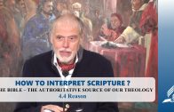 4.4 Reason – THE BIBLE-THE AUTHORITATIVE SOURCE OF OUR THEOLOGY | Pastor Kurt Piesslinger, M.A.