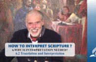 6.2 Translation and Interpretation – WHY IS INTERPRETATION NEEDED? | Pastor Kurt Piesslinger, M.A.