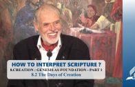 8.2 The Days of Creation – CREATION: GENESIS AS FOUNDATION – PART 1 | Pastor Kurt Piesslinger, M.A.