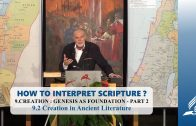 9.2 Creation in Ancient Literature – CREATION: GENESIS AS FOUNDATION – PART 2 | Pastor Kurt Piesslinger, M.A.
