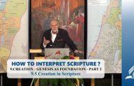 9.5 Creation in Scripture – CREATION – GENESIS AS FOUNDATION PART 2 | Pastor Kurt Piesslinger, M.A.