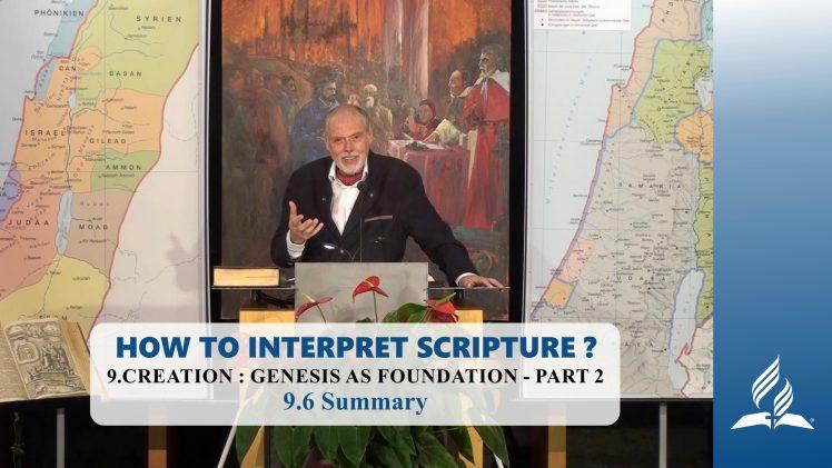 9.6 Summary – CREATION: GENESIS AS FOUNDATION – PART 2 | Pastor Kurt Piesslinger, M.A.