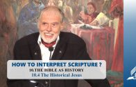 10.4 The Historical Jesus – THE BIBLE AS HISTORY | Pastor Kurt Piesslinger, M.A.