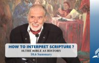 10.6 Summary – THE BIBLE AS HISTORY | Pastor Kurt Piesslinger, M.A.