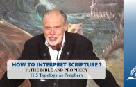 11.5 Typology as Prophecy – THE BIBLE AND PROPHECY | Pastor Kurt Piesslinger, M.A.