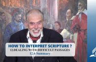 12.6 Summary – DEALING WITH DIFFICULT PASSAGES | Pastor Kurt Piesslinger, M.A.