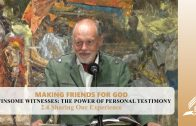 2.4 Sharing Our Experience – WINSOME WITNESSES-THE POWER OF PERSONAL TESTIMONY | Pastor Kurt Piesslinger, M.A.