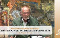 4.5 Prayer Focus – PRAYER POWER: INTERCEDING FOR OTHERS | Pastor Kurt Piesslinger, M.A.