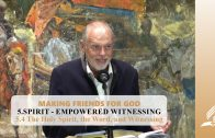 5.4 The Holy Spirit, the Word, and Witnessing – SPIRIT-EMPOWERED WITNESSING | Pastor Kurt Piesslinger, M.A.