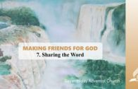 7.SHARING THE WORD – MAKING FRIENDS FOR GOD | Pastor Kurt Piesslinger, M.A.