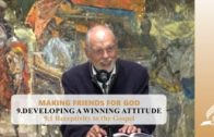 9.1 Receptivity to the Gospel – DEVELOPING A WINNING ATTITUDE | Pastor Kurt Piesslinger, M.A.