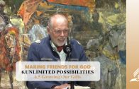 6.5 Growing Our Gifts – UNLIMITED POSSIBILITIES | Pastor Kurt Piesslinger, M.A.