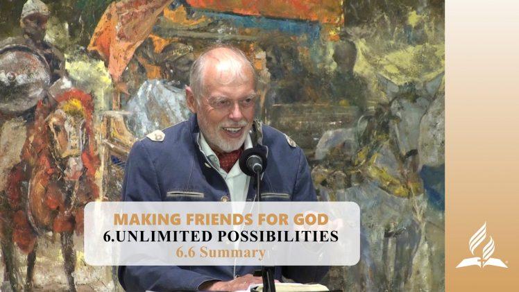 6.6 Summary – UNLIMITED POSSIBILITIES | Pastor Kurt Piesslinger, M.A.