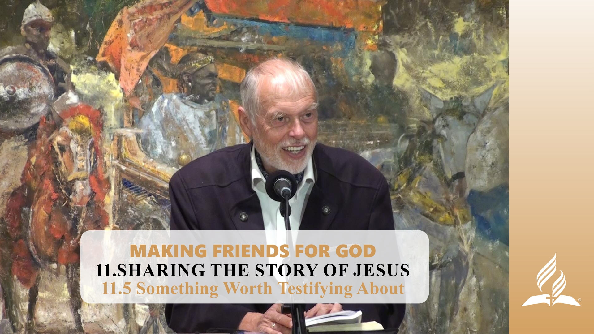 11.5 Something Worth Testifying About – SHARING THE STORY OF JESUS | Pastor Kurt Piesslinger, M.A.