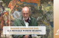 12.1 Peter's Present-Truth Message – A MESSAGE WORTH SHARING | Pastor Kurt Piesslinger, M.A.