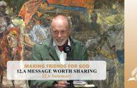 12.6 Summary – A MESSAGE WORTH SHARING | Pastor Kurt Piesslinger, M.A.