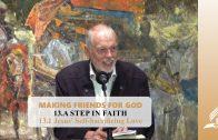 13.1 Jesus' Self-Sacrificing Love –  A STEP IN FAITH | Pastor Kurt Piesslinger, M.A.