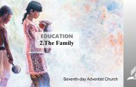 2.THE FAMILY – EDUCATION | Pastor Kurt Piesslinger, M.A.