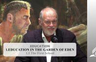 1.1 The First School – EDUCATION IN THE GARDEN OF EDEN | Pastor Kurt Piesslinger, M.A.