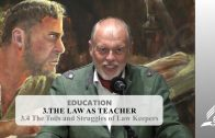 3.4 The Toils and Struggles of Law Keepers – THE LAW AS TEACHER | Pastor Kurt Piesslinger, M.A.