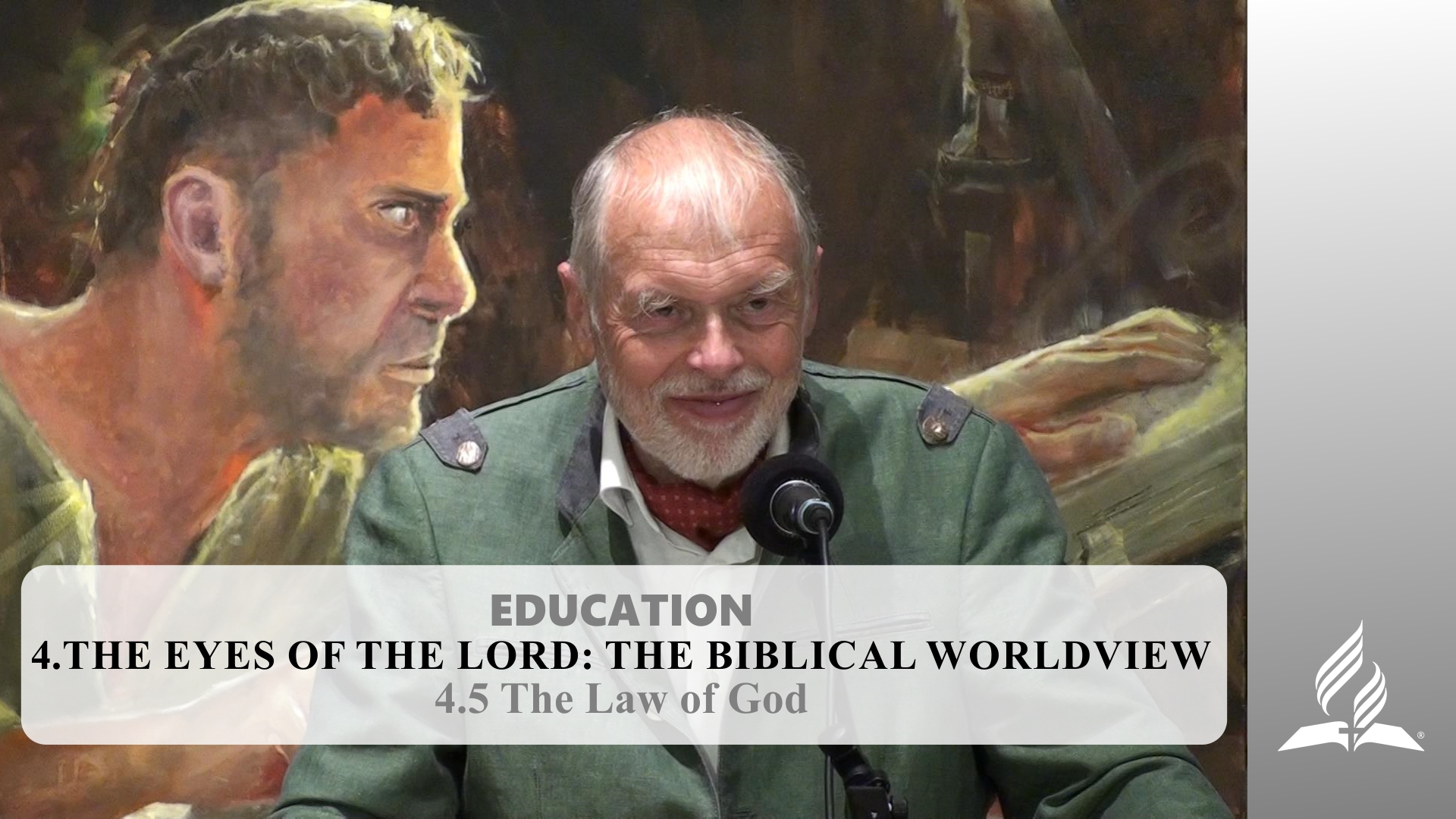 4.5 The Law of God – THE EYES OF THE LORD-THE BIBLICAL WORLDVIEW | Pastor Kurt Piesslinger, M.A.