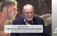 5.5 The Master Teacher's First Pupils – JESUS AS THE MASTER TEACHER | Pastor Kurt Piesslinger, M.A.