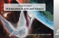 10.EDUCATION IN ARTS AND SCIENCES – EDUCATION | Pastor Kurt Piesslinger, M.A.