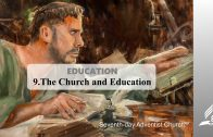 9.THE CHURCH AND EDUCATION – EDUCATION | Pastor Kurt Piesslinger, M.A.