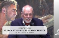 10.3 Experts in Error – EDUCATION IN ARTS AND SCIENCES | Pastor Kurt Piesslinger, M.A.
