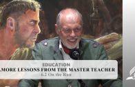 6.2 On the Run – MORE LESSONS FROM THE MASTER TEACHER   Pastor Kurt Piesslinger, M.A.