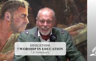 7.6 Summary – WORSHIP IN EDUCATION | Pastor Kurt Piesslinger, M.A.