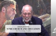 9.4 Seeking Truth – THE CHURCH AND EDUCATION | Pastor Kurt Piesslinger, M.A.