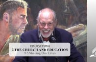 9.5 Sharing Our Lives – THE CHURCH AND EDUCATION | Pastor Kurt Piesslinger, M.A.