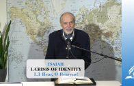 1.1 Hear, O Heavens – CRISIS OF IDENTITY | Pastor Kurt Piesslinger, M.A.