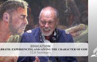 12.6 Summary – SABBATH: EXPERIENCING AND LIVING THE CHARACTER OF GOD | Pastor Kurt Piesslinger, M.A.