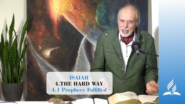 4.1 Prophecy Fulfilled – THE HARD WAY | Pastor Kurt Piesslinger, M.A.
