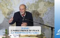5.1 End Of Gloom For Galilee – NOBLE PRINCE OF PEACE | Pastor Kurt Piesslinger, M.A.