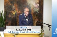 6.2 The Late Great City Of Babylon – PLAYING GOD   Pastor Kurt Piesslinger, M.A.
