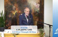 6.5 Final Triumph Of Zion – PLAYING GOD | Pastor Kurt Piesslinger, M.A.