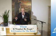 8.1 Comfort For The Future – COMFORT MY PEOPLE | Pastor Kurt Piesslinger, M.A.