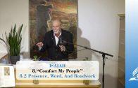 8.2 Presence, Word, And Roadwork – COMFORT MY PEOPLE | Pastor Kurt Piesslinger, M.A.