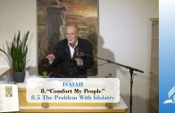 8.5 The Problem With Idolatry – COMFORT MY PEOPLE | Pastor Kurt Piesslinger, M.A.