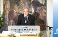 9.4 Hope In Advance – TO SERVE AND TO SAVE | Pastor Kurt Piesslinger, M.A.
