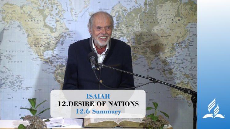 12.6 Summary – DESIRE OF NATIONS | Pastor Kurt Piesslinger, M.A.