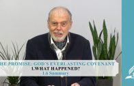 1.6 Summary – WHAT HAPPENED? | Pastor Kurt Piesslinger, M.A.
