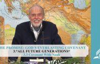 3.3 Covenant With Noah – ALL FUTURE GENERATIONS | Pastor Kurt Piesslinger, M.A.